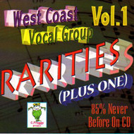 WEST COAST VOCAL GROUP RARITIES VOL. 1 (CD)