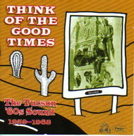 THINK OF THE GOOD TIMES (CD)