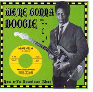 WE'RE GONNA BOOGIE (CD)