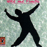 WILD AND FRANTIC (CD)