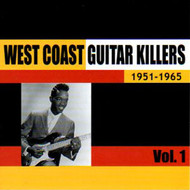 WEST COAST GUITAR KILLERS VOL. 1 (CD)
