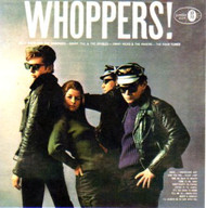 WHOPPERS! (CD)