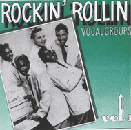ROCKIN' ROLLIN' VOCAL GROUPS VOL. 3