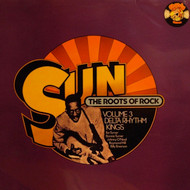 SUN'S THE ROOTS OF ROCK VOLUME 3 - DELTA RHYTHM KINGS