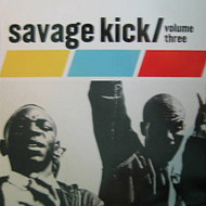 SAVAGE KICK VOL. 3