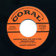JOHNNY BURNETTE TRIO - DRINKIN' WINE SPO-DEE-O-DEE