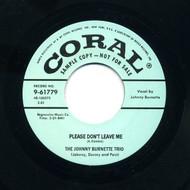 JOHNNY BURNETTE - PLEASE DON'T LEAVE