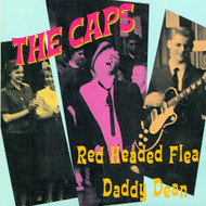 CAPS - RED HEADED FLEA / DADDY DEAN