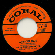 JOHNNY BURNETTE TRIO - LONESOME TRAIN