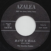 COUNTRY DUDES - HAVE A BALL