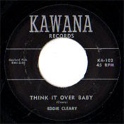 EDDIE CLEARY - THINK IT OVER BABY