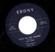 DON FEGER - DATE ON THE CORNER (45) EBONY