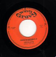 GIN GILLETTE - TRAIN TO SATANVILLE
