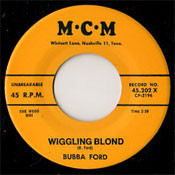 BUBBA FORD - WIGGLING BLONDE