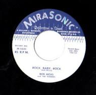 BOB HICKS  - ROCK BABY ROCK