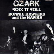 RONNIE HAWKINS - OZARK ROCK AND ROLL EP