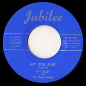 PAT KELLY - HEY DOLL BABY