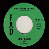 DINKY HARRIS - SHE LEFT ME CRYING
