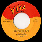 FELTON JARVIS - DON'T KNOCK ELVIS
