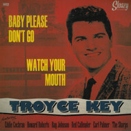TROYCE KEY - BABY PLEASE DON'T GO
