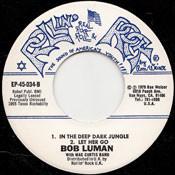 BOB LUMAN - IN THE DEEP DARK JUNGLE EP