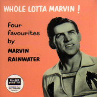 MARVIN RAINWATER - WHOLE LOTTA MARVIN