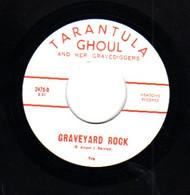 TARANTULA GHOUL AND HER GRAVEDIGGERS - GRAVEYARD ROCK