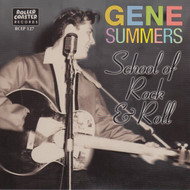 GENE SUMMERS - SCHOOL OF ROCK AND ROLL