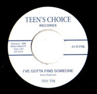 TINY TIM AND THE TORNADOES - I'VE GOTTA FIND SOME ONE