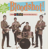 236 VARIOUS ARTISTS - BLOODSHOT! VOLUME TWO CD (236)