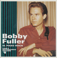 252 BOBBY FULLER - EL PASO ROCK VOL. 1 (EARLY RECORDINGS) CD (252)