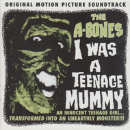 224 A-BONES - I WAS A TEENAGE MUMMY CD (224)