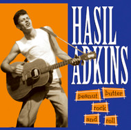 216 HASIL ADKINS - PEANUT BUTTER ROCK & ROLL CD (216)