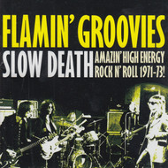 297 FLAMIN GROOVIES - SLOW DEATH CD (297)