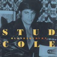 293 STUD COLE - BURN BABY BURN CD (293)