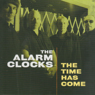 321 THE ALARM CLOCKS - THE TIME HAS COME CD (321)