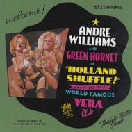 299 ANDRE WILLIAMS AND GREEN HORNET - HOLLAND SHUFFLE CD (299)
