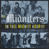 315 THEE MIDNITERS - IN THEE MIDNIGHT HOUR!!!! CD (315)