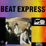 BEAT EXPRESS VOL. 5: WESTLAND