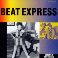 BEAT EXPRESS VOL. 2: AMSTERDAM