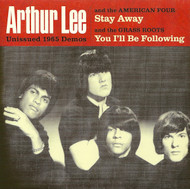ARTHUR LEE & THE AMERICAN FOUR - STAY AWAY / ARTHUR LEE & THE GRASS ROOTS - YOU I'LL BE FOLLOWING (7N7)