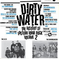 DIRTY WATER (EASTERN IOWA ROCK VOL. 2)