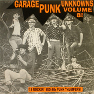 GARAGE PUNK UNKNOWNS VOL. 8