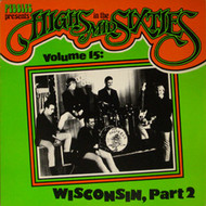 HIGHS IN THE MID-SIXTIES VOL. 15: WISCONSIN PT. 2