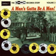 SOMA RECORDS STORY VOL. 3: A MAN'S GOTTA BE A MAN!