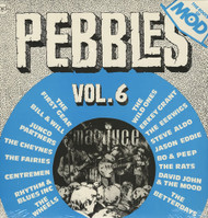 PEBBLES VOL. 6 UK R&B/PUNK