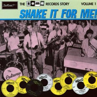 SOMA RECORDS STORY VOL. 1: SHAKE FOR ME!