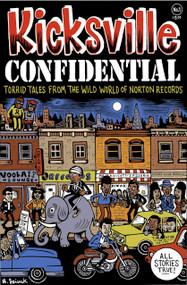 KICKSVILLE CONFIDENTIAL (comic book!)