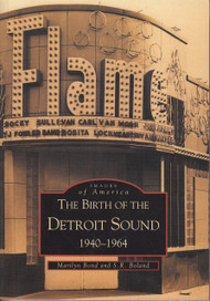 BIRTH OF THE DETROIT SOUND (1940-64)