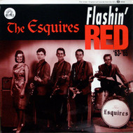ESQUIRES - FLASHIN' RED